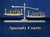 Scales balancing the words Legal and Logic; Specialty courts