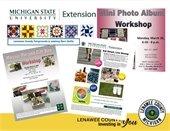 MSU Activities inclucing MiniPhoto workshop, Eat Smart, Moaic Pin workshop
